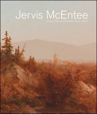 Jervis McEntee 1st Edition 9780692269275 0692269274