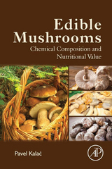 Edible Mushrooms 1st Edition 9780128045022 0128045027