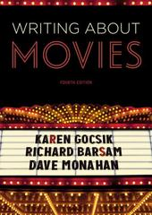 Writing About Movies 4th Edition 9780393265231 0393265234