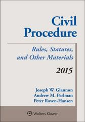 Civil Procedure: Rules, Statutes, and Other Materials, 2015 Statutory Supplement 1st Edition 9781454859093 1454859091