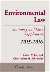 Environmental Law 2015-2016 Case and Statutory Supplement 1st Edition 9781454859246 1454859245