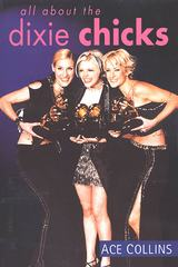 All About the Dixie Chicks 1st Edition 9781250097583 1250097584