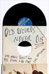 Old Records Never Die 1st Edition 9780142181614 0142181617