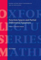 Function Spaces and Partial Differential Equations 1st Edition 9780191047824 0191047821