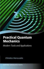 Practical Quantum Mechanics 1st Edition 9780191066306 0191066303