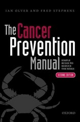 The Cancer Prevention Manual 2nd Edition 9780191030581 0191030589