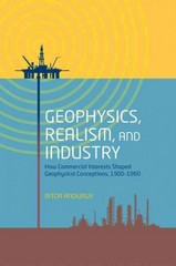Geophysics, Realism, and Industry 1st Edition 9780191071386 0191071382