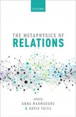 The Metaphysics of Relations 1st Edition 9780191054747 0191054747