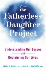 The Fatherless Daughter Project 1st Edition 9781594633690 159463369X