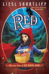 Red: The True Story of Red Riding Hood 1st Edition 9780385755832 038575583X