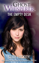 Ghost Whisperer: The Empty Desk 1st Edition 9781443446006 1443446009