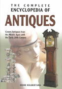 The Complete Encyclopedia of Antiques 1st Edition 9780785818656 0785818650