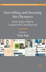 Surveilling and Securing the Olympics 1st Edition 9780230289550 023028955X