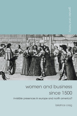 Women and Business since 1500 1st Edition 9781137033239 1137033231
