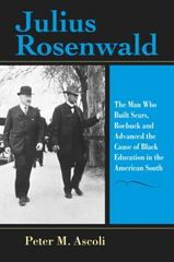 Julius Rosenwald 1st Edition 9780253020581 0253020581