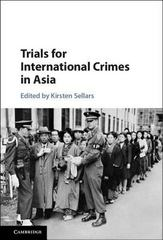 Trials for International Crimes in Asia 1st Edition 9781107104655 1107104653