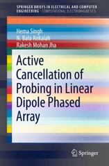 Active Cancellation of Probing in Linear Dipole Phased Array 1st Edition 9789812878298 9812878297
