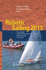 Robotic Sailing 2015 1st Edition 9783319233352 3319233351