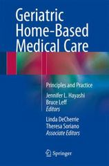 Geriatric Home-Based Medical Care 1st Edition 9783319233659 3319233653