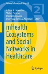 mHealth Ecosystems and Social Networks in Healthcare 1st Edition 9783319233413 3319233416