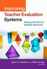 Improving Teacher Evaluation Systems 1st Edition 9780807757406 0807757403