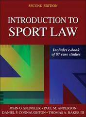 Introduction to Sport Law with Case Studies in Sport Law 2nd Edition 9781450457002 1450457002