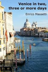 Venice in Two, Three or More Days 1st Edition 9781329176690 1329176693