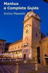 Mantua a Complete Guide 1st Edition 9781329180246 1329180240
