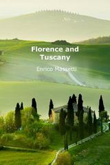 Florence and Tuscany 1st Edition 9781329269620 1329269624