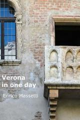 Verona in One Day 1st Edition 9781329308497 1329308492