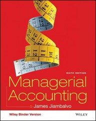 Managerial Accounting 6th Edition 9781119158226 1119158222