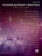 Modern Worship Christmas for Guitar 1st Edition 9781470627690 1470627698