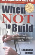 When Not to Build 2nd edition 9780801091063 0801091063