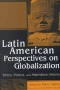 Latin American Perspectives on Globalization 1st Edition 9780742507777 0742507777