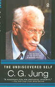 The Undiscovered Self 1st Edition 9780451217325 0451217322