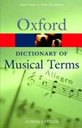The Oxford Dictionary of Musical Terms 0 9780198606987 0198606982