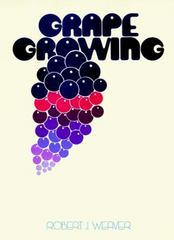 Grape Growing 1st edition 9780471923244 0471923249