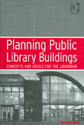 Planning Public Library Buildings 1st Edition 9781317079965 1317079965