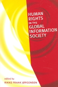Human Rights in the Global Information Society 0 9780262600675 0262600676