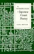 An Introduction to Japanese Court Poetry 1st edition 9780804706360 0804706360