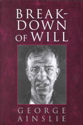 Breakdown of Will 1st edition 9780521593007 052159300X