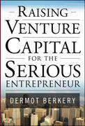 Raising Venture Capital for the Serious Entrepreneur 1st Edition 9780071595605 0071595600