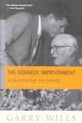 The Kennedy Imprisonment 1st edition 9780618134434 0618134433