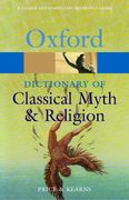 The Oxford Dictionary of Classical Myth and Religion 0 9780192802897 0192802895