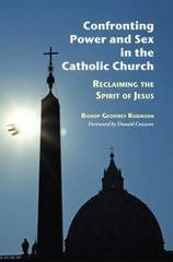 Confronting Power and Sex in the Catholic Church 0 9780814618653 0814618650