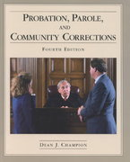 Probation, Parole, and Community Corrections 4th edition 9780130408525 0130408522