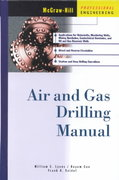 Air and Gas Drilling Manual 2nd edition 9780071415996 0071415998