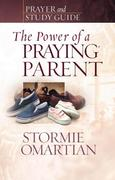 The Power of a Praying Parent 0 9780736919814 0736919813
