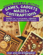 Making Marble-Action Games, Gadgets, Mazes and Contraptions 0 9780811728553 0811728552