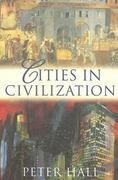 Cities in Civilization 2nd edition 9780753808153 0753808153